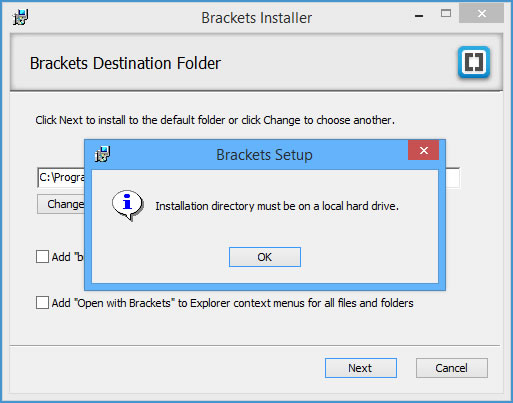 Brackets error installation directory must be on a local hard drive
